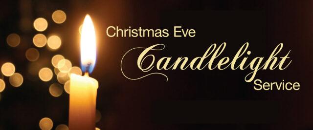 Christmas Eve Candlelight Service Service